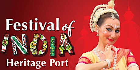 5th Annual Festival of India at Heritage Port tickets
