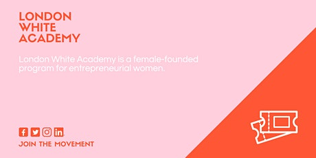 Workwives Workshop hosted by London White Academy tickets