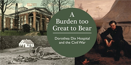History in the Park: Dorothea Dix Hospital and the Civil War