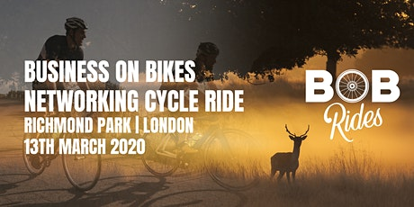 BOB Networking Cycle Ride  | Richmond Park | London tickets