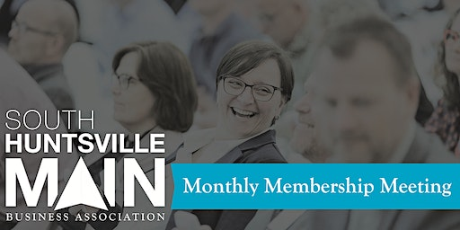 South Huntsville Main May Membership Meeting