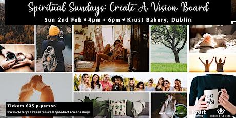 Spiritual Sundays - Create a Vision Board tickets