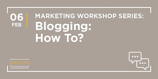 MARKETING WORKSHOP SERIES: How To Make Money With A Blog