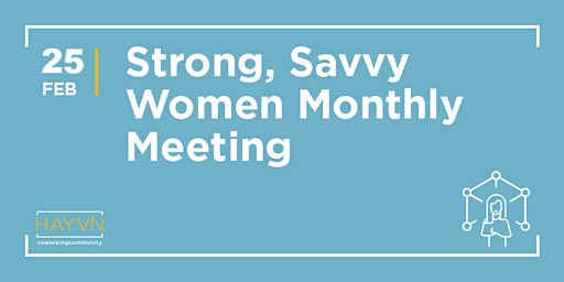 Strong, Savvy Women at HAYVN - Empowerment Group for Women in Transition, Divorced or Widowed