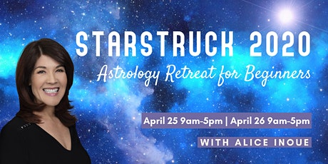 Starstruck 2020: Astrology Retreat for Beginners with Alice Inoue tickets
