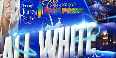 Chicago Urban Pride Annual All White Affair (Chicago Gay Pride Weekend) tickets