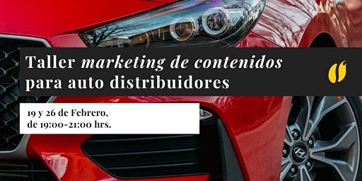 Taller: Marketing de Contenidos para Auto Distribuidoras