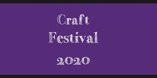 Summer Gift & Craft Festival Sunday May 24th 2020, 10am-5pm FREE ADMISSION