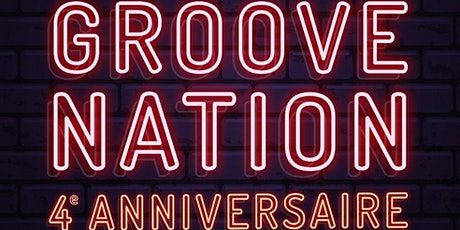 4e anniversaire Groove Nation! tickets