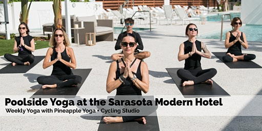 Weekly Poolside Yoga at The Sarasota Modern Hotel