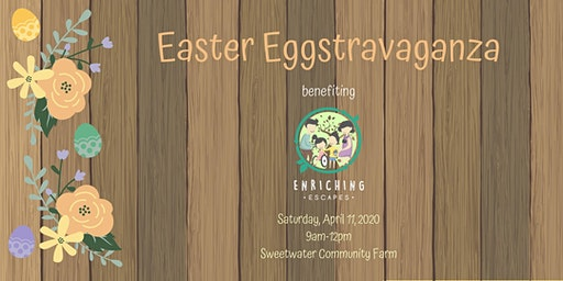 Easter Eggstravaganza Benefiting Enriching Escapes