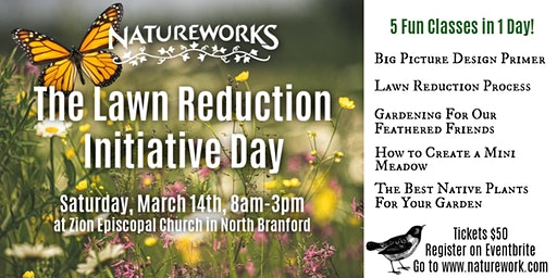 The Natureworks Lawn Reduction Initiative