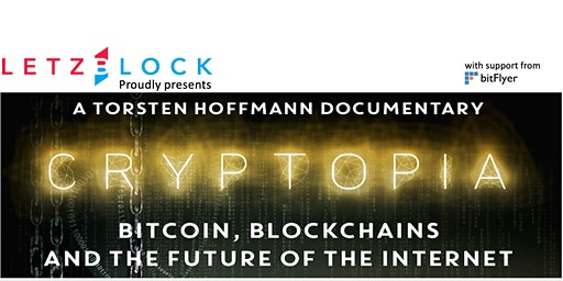 Film: Cryptopia: Bitcoin, Blockchains and the Future of the Internet