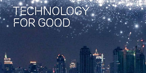Technology Ethics - The key to unlocking tech for good (a panel discussion)