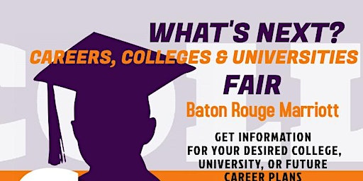WHAT'S NEXT? CAREERS, COLLEGES & UNIVERSITIES FAIR 2020 - K-12 & PUBLIC REG