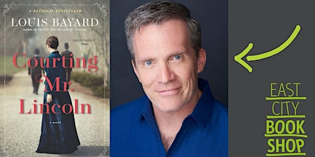 Louis Bayard, Courting Mr. Lincoln, with Carrie Callaghan tickets
