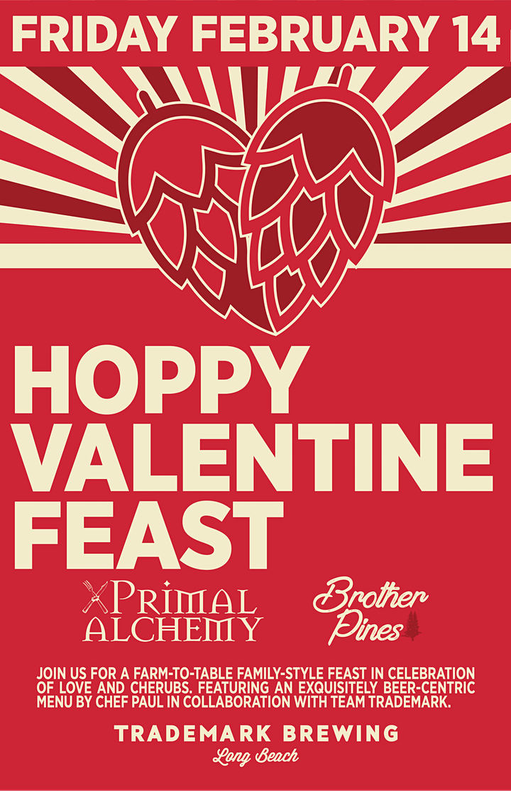 HOPPY VALENTINE FEAST at Trademark Brewing with Primal Alchemy image