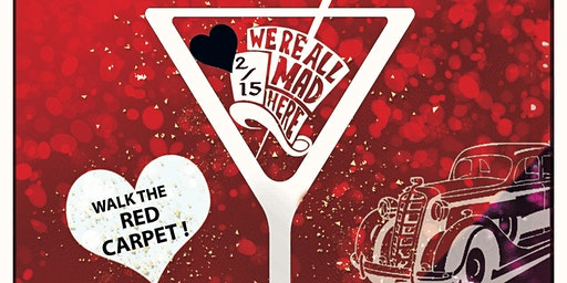 A Mad Hatter Valentine's Bash!  - Saturday, Feb. 15th.