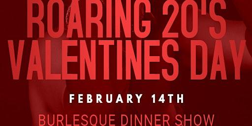 Valentine's Day Burlesque Dinner Show
