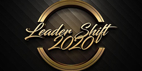 """Leader Shift 2020 """"Leadership Training Excellence"""" tickets"""