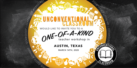 Teacher Workshop - Austin, TX - Unconventional Classroom tickets