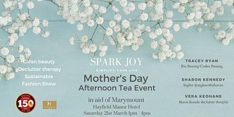 Sparkling Joy Marymount Mother's Day Afternoon Tea tickets