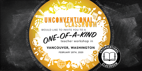 Teacher Workshop - Vancouver, WA - Unconventional Classroom tickets
