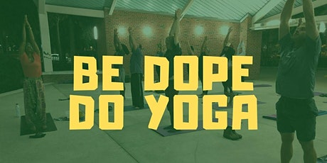 Be Dope Do Yoga tickets
