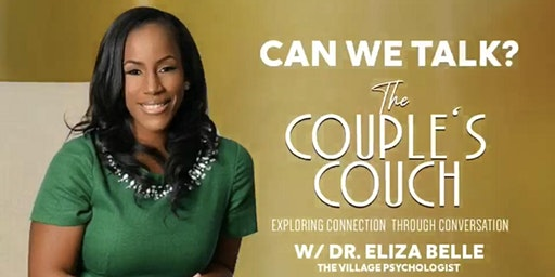 The Couple's Couch with Dr. Eliza Belle