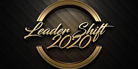 "Copy of Leader Shift 2020 ""Leadership Training Excellence"" tickets"