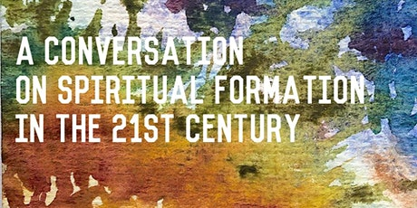 Spiritual formation in the 21st Century  tickets