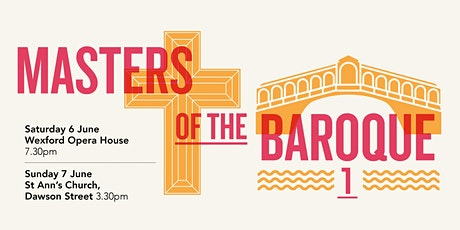 Masters of the Baroque 1 - Chamber Choir Ireland tickets