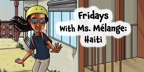 Jwenny Delacruz presenting Fridays with Ms. Mélange: Haiti tickets