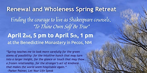 Renewal and Wholeness Spring Retreat