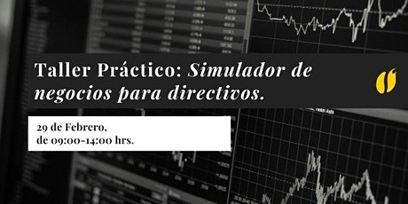 Taller Práctico: Simulador de Negocios para Directivos boletos