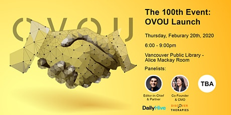 The 100th Event: OVOU Launch tickets