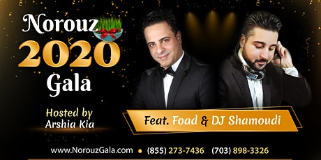 DC Persian Norouz  2020 Gala, Feat. Foad, DJ Shamoudi, Hosted by Arshia Kia tickets