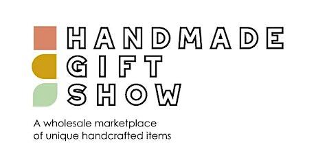 Summer 2020 Handmade Gift Show tickets