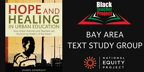 Black Teacher Project - Bay Area Text Study Group - Hope and Healing in Urban Education tickets