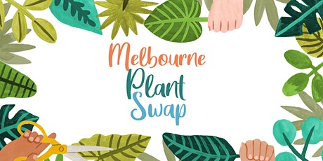 The Melbourne Plant Swap tickets