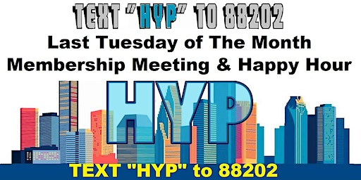 Houston Young Professionals Membership Meeting and Happy Hour