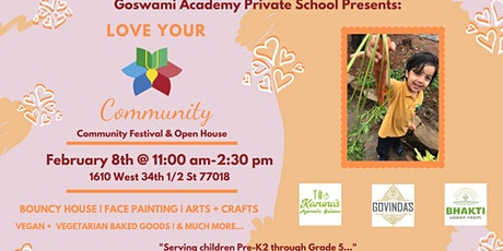 Goswami Academy Love Your Community/ Open House  tickets