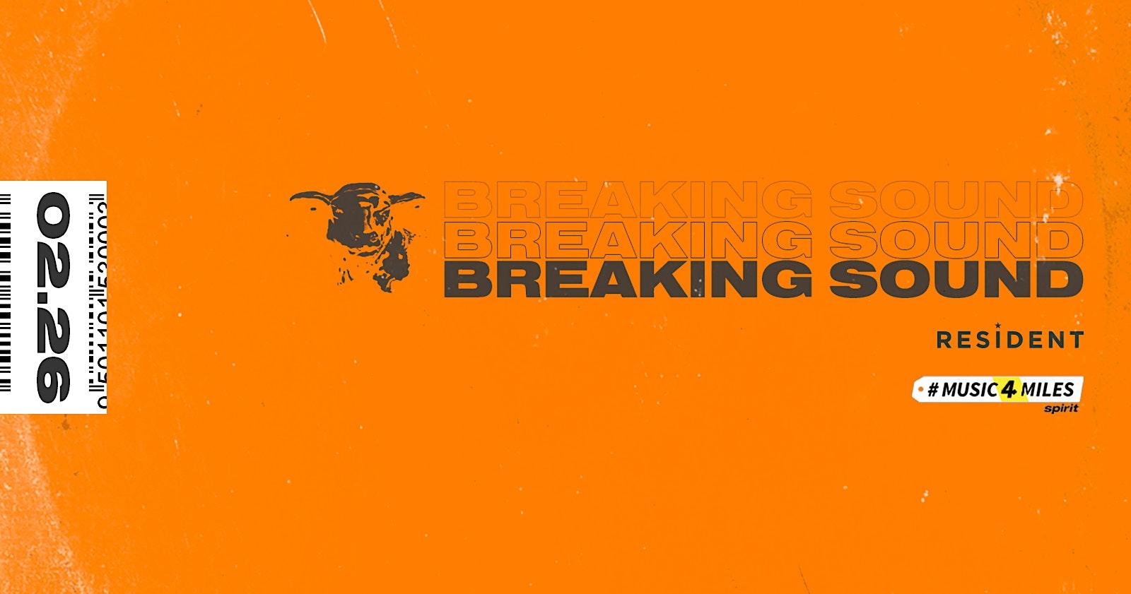 Breaking Sound Ft. The Sway, Ren Farren, Rowan Katz, Maddie Ross