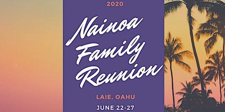 2020 Nainoa Family Reunion tickets