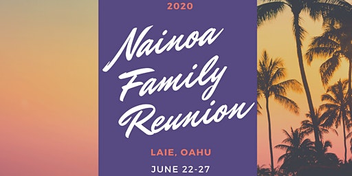 2020 Nainoa Family Reunion