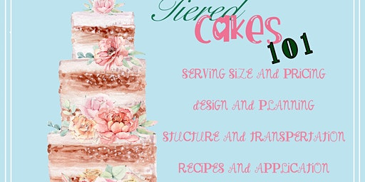 Tiered Cakes 101