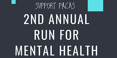 Support Pack 2nd Annual Run for Mental Health tickets