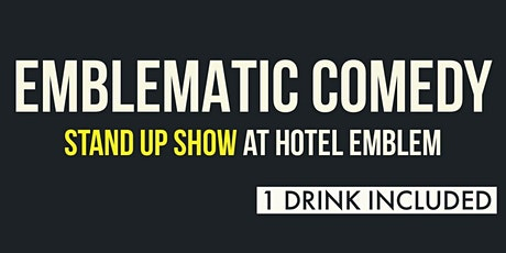 Emblematic Comedy: Stand Up Comedy in Union Square tickets