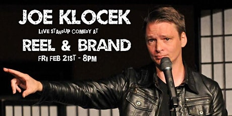 Joe Klocek: Standup Comedy at Reel & Brand tickets