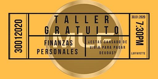 Taller Gratuito de Finanzas Personales 30 de Enero, Deja de perder el tiempo.